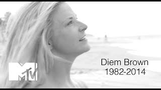 Remembering Diem Brown MTV