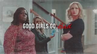 Good Girls Go Bad Intro