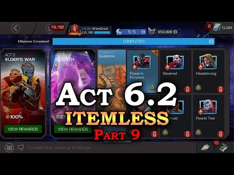 Act 6.2 - Itemless - Part 9 | Marvel Contest of Champions Live Stream
