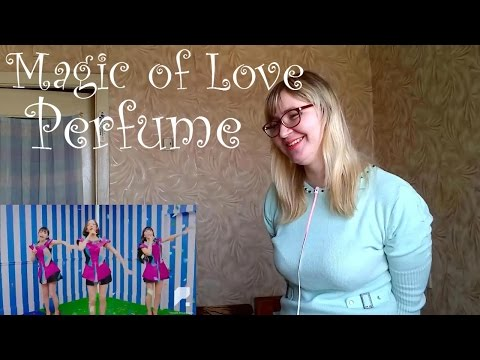 Perfume - Magic of Love |MV Reaction|