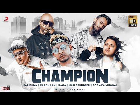 Champion - Parichay   Pardhaan   RAGA   Haji Springer   Ace   Latest Hindi Rap Song 2020   Hip Hop