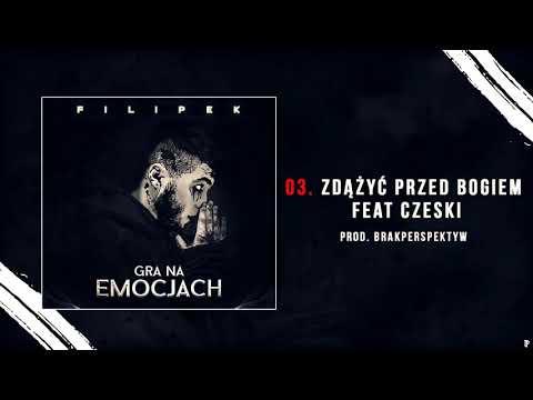 Filipek ft. Czeski - Zdążyć przed Bogiem (prod. Mihtal, cuty DJ Nambear)