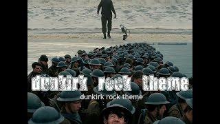 Dunkirk Film- Code Inertia Rock Theme