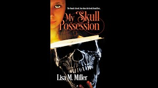My Skull Possession Official Book Trailer