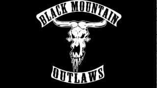 Black Mountain Outlaws - Sever