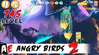 Angry Birds 2 LEVEL 745