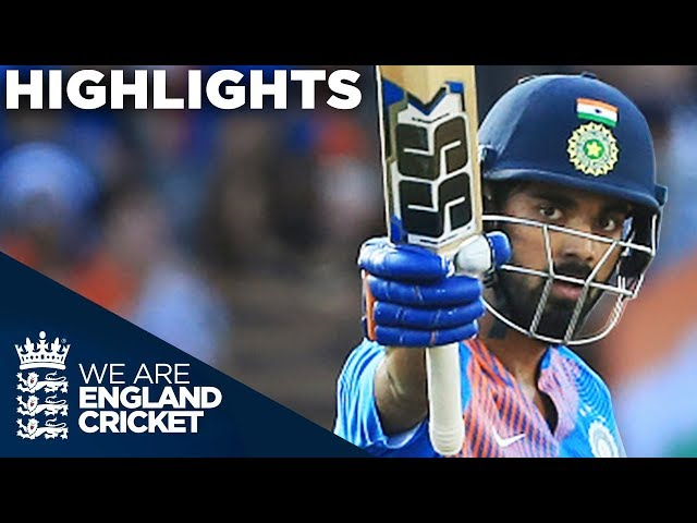Rahul Super Century As India Show Their Class | England v India 1st Vitality IT20 2018 