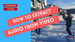 #2 How to Extract Audio from a Video