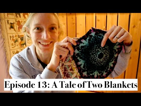 KnittingtheStash Episode 13: A Tale Of Two Blankets