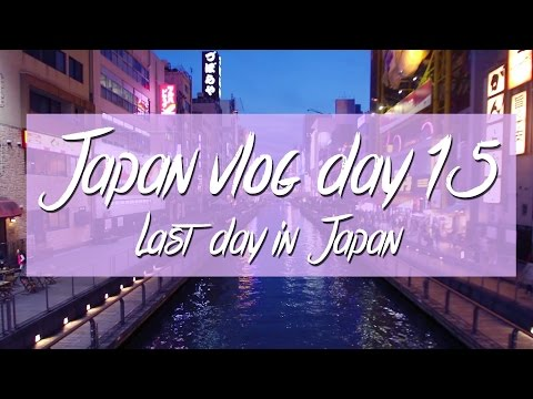 Last day in Japan   Japan day 15   Esmé Naomi