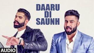 Harsimran: Daaru Di Saunh   Full Audio Song   Parmish Verma   Mista Baaz   Latest Punjabi Songs