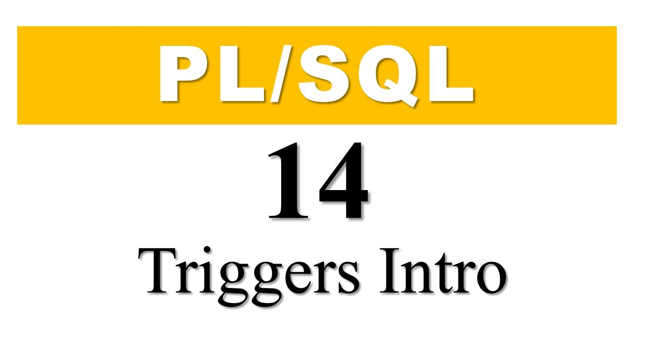 pl sql tutorial 14 introduction of pl sql triggers in oracle