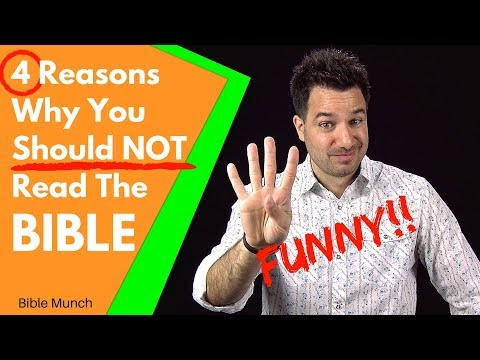How to study the Bible? -- Here's 4 Reasons why you Should NOT Read the Bible. ;)