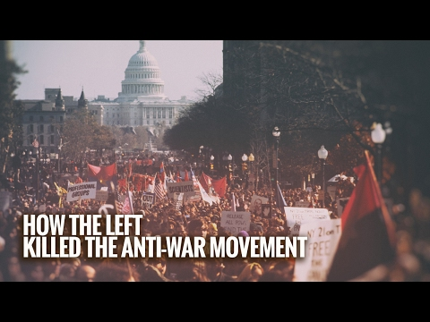 How the Left Killed the Anti War Movement