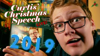 Curtis' Christmas Speech - 2019   Live, Long and Rambly