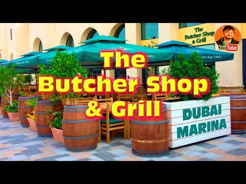 Dubai JBR, Dubai Walk, The Butcher Shop & Grill - YouTube