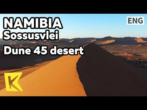 【K】Namibia Travel-Sossusvlei[나미비아 여행-소수스플라이]아름다운 사막 듄45/Dune45/Namib desert/Sand hill