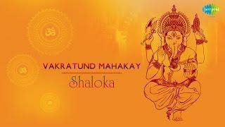 Download Hindi Video Songs - Vakratund Mahakay - Shaloka | Ganesh Chaturthi Special Video Song