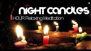 Relaxation Sounds - 1 Hour Meditation Candles (by ॐ Intentional Sounds )