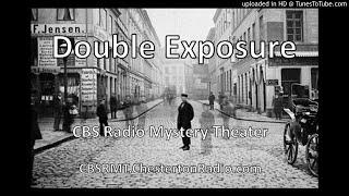 Double Exposure - CBS Radio Mystery Theater