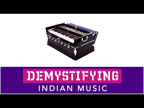 INSTRUMENTS: What is a Harmonium? Demystifying Indian Music # 19