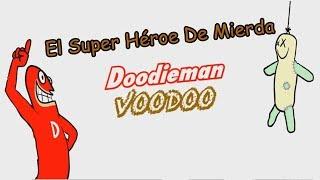 Doodieman Voodoo - El Super Héroe De Mierda