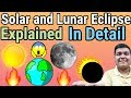 Solar and Lunar Eclipse Explained in Detail