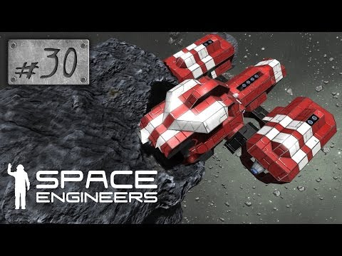 Space Engineers - Survival - 30. rész