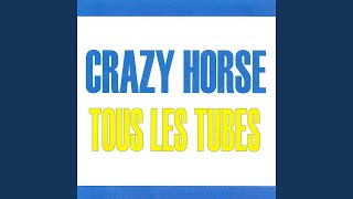 Provided to YouTube by Believe SAS Embrasse-moi · Crazy Horse Tous ...