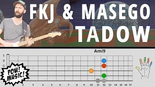 """TADOW"" by FKJ & MASEGO Guitar Lesson - Main Loop, Sax Lines, Improv (How to Play/Tutorial)"