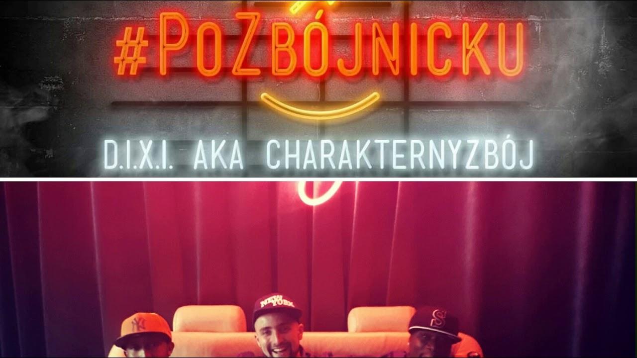 Po Zbójnicku #2 : D.I.X.I. aka CharakternyZbój – Hip Hop ft.Smiley Gunner