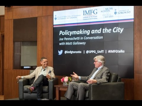 IMFG Event - Policymaking and the City: Joe Pennachetti in Conversation with Matt Galloway