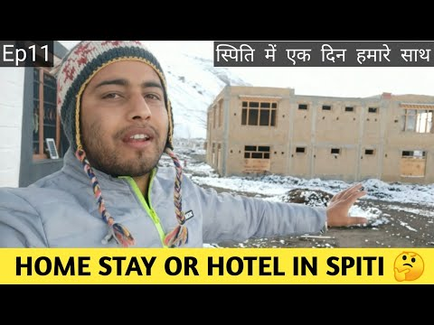 Spiti Valley Lifestyle/Which is best choice HomeStay or Hotel in Spiti/A day atSpitiValley HomeStay