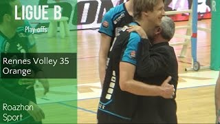 Rennes Volley - Orange I Play-offs - Ligue B I (Rennes - Orange)