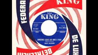 "Amos Milburn – ""Christmas (Comes But Once A Year)"" (King) 1960"