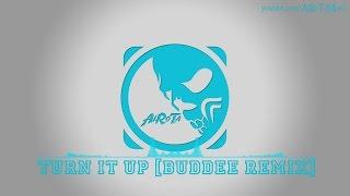 Turn It Up [Buddee Remix] by Johan Glossner - [2010s Pop Music]