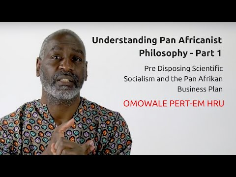 Understanding Pan Africanist Philosophy - Part 1