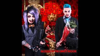 Blood On The Dance Floor - Bad Blood (Audio)