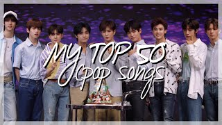 my top 50 cpop songs