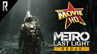 ► Metro: Last Light - The Movie