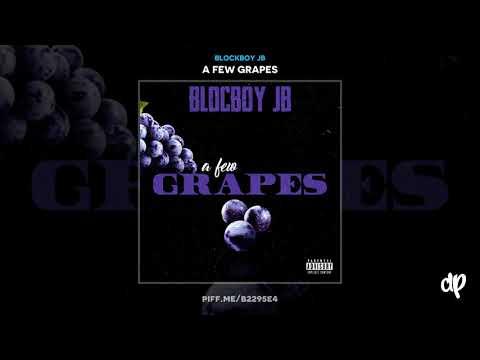 Blockboy JB -  No Topic [A Few Grapes]