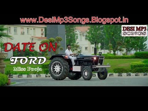 Latest Punjabi Song - Date On Ford | Mere Wala Jatt Desi Aa