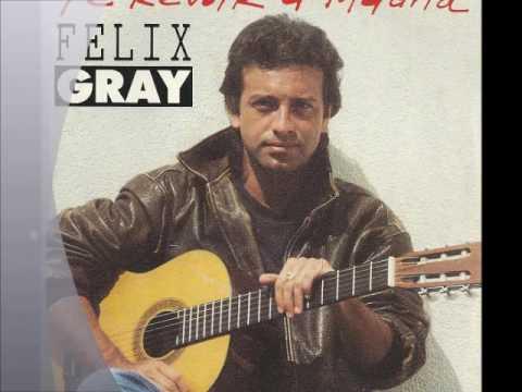 Felix Gray  - T'attend quoi  2001