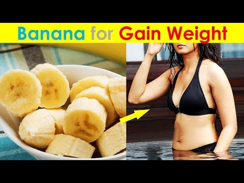 Does Banana Help to Gain Weight? Banana for Gain Weight Fast