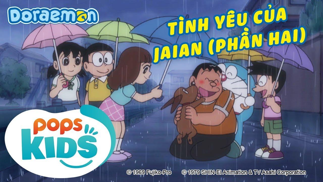 [S6] Doraemon Tập 294 - Tình Yêu Của Jaian (Phần Hai), Dong Buồm Ra Biển - Hoạt Hình Tiếng Việt