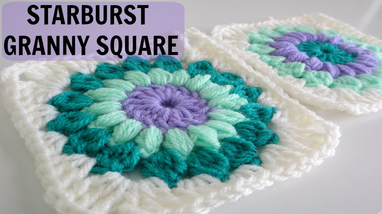 Crochet Granny Stitch : How to Crochet a Starburst Granny Square - YouTube