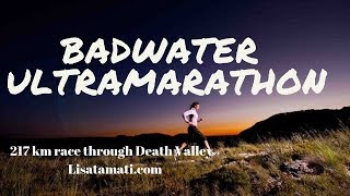 The Badwater Ultramarathon through Death Valley in the USA