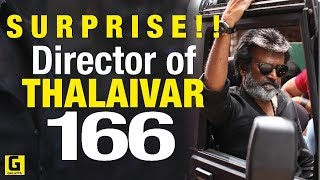 BREAKING : Is this the director of Thalaivar 166? GALATTA EXCLUSIVE