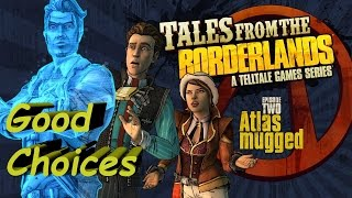 Tales From The Borderlands: Episode 2 Atlas Mugged Complete Walkthrough Good Choices
