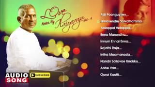 Love Notes by Ilaiyaraja | Vol 4 | Ilayaraja Love Hits | Tamil Movie Songs | SPB | Music Master